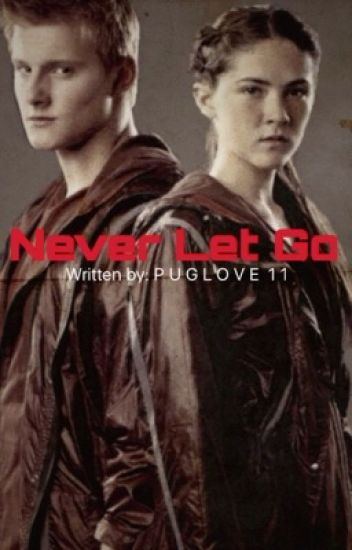 Never Let Go (Book 2)