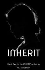 Inherit by idealityandme