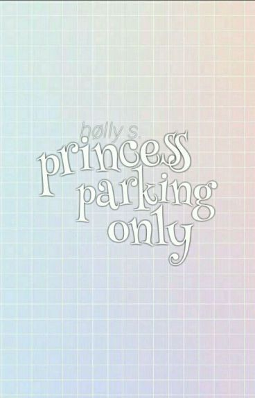 PRINCESS PARKING ONLY :: CASHTON