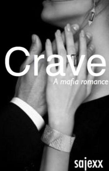 Crave (Mafia Romance)