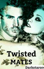 Twisted Mates by Darkstaroreo