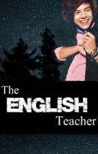 The English Teacher // h.s by Shawniemeatsix