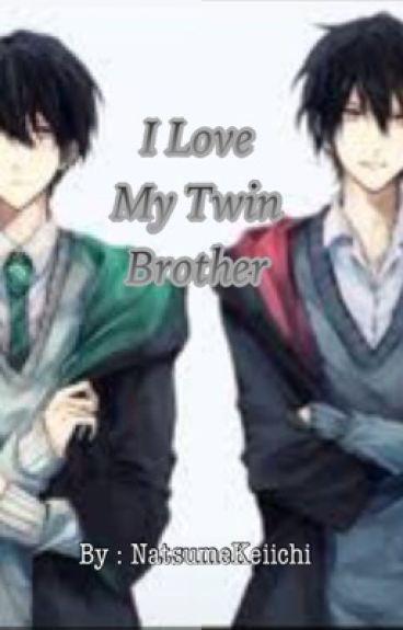 I Love My Twin Brother (YAOI)