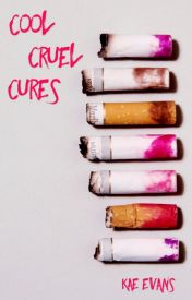 Cool Cruel Cures by kae-evans