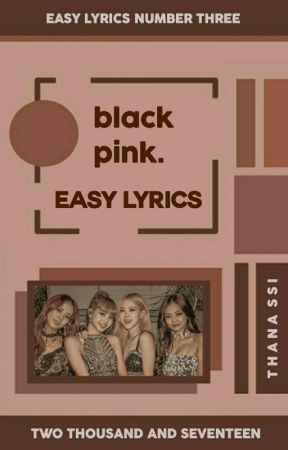 blackpink ᨀ easy lyrics。 - blackpink ᨀ ddu-du ddu-du