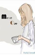 Move On. by jiyeonsya61