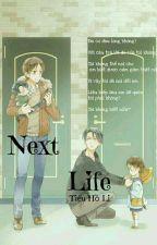 [Drop] [ Levi x Eren, Rivaille x Eren] Next Life by tieuholi1207