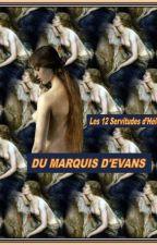 LES DOUZE SERVITUDES D'HELENE by MarquisEvans