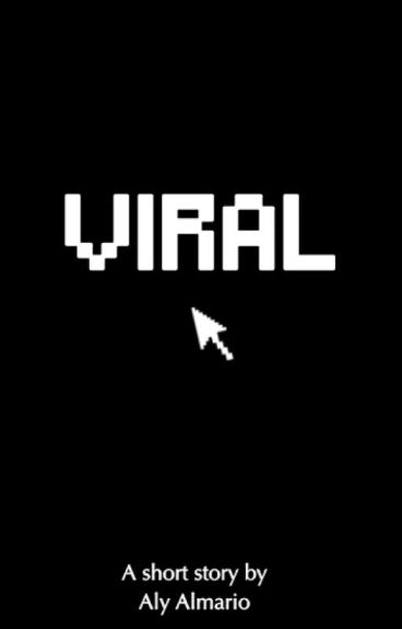 Viral by alyloony