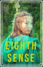 Eighth Sense by brightfantasianne