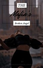 The mafias broken Angel  by books_crybaby
