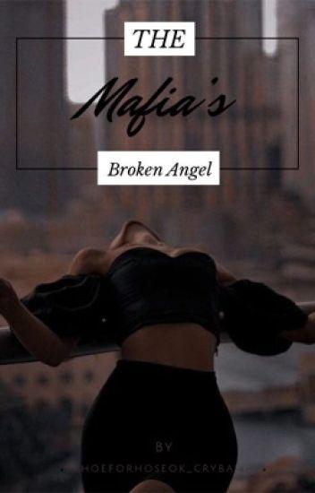 The Mafias Broken Angel
