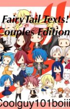 FairyTail Texts! Couple Edition! by coolguy101boiiii