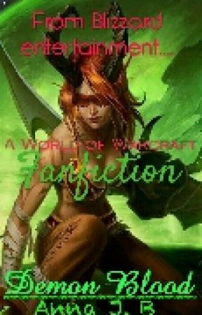 Demon Blood (world of warcraft fanfic) by Itslil_Triix