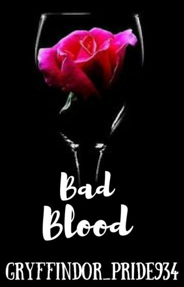 Bad Blood | Book 6