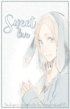 Sweet Love (Tsukipro The Animation Fanfic - Various X Reader) by DancingLeaf16