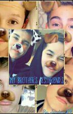 My Brother's Bestfriends by XxJandon_BunterxX