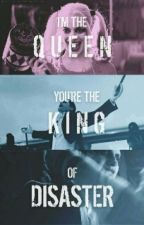 I'm The Queen You're The King Of Disaster || H.Q & J. by irwinnluv