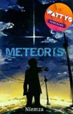 Meteoris #Wattys2017 by Niemza