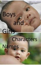 Boys and Girls Characters Names by AriaFernandez18