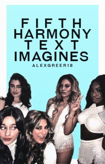 Fifth Harmony Text Imagines
