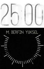 25:00 by mberfin_yuksel