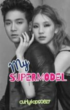 MY SUPERMODEL (Jota's Story) by curlytops0817