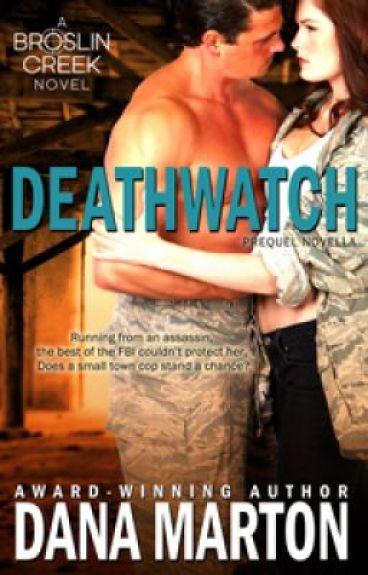 DEATHWATCH (full novel) by DanaMarton9