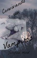 Coviviendo con vampiros (one direction y tu ) by JosefinaWord