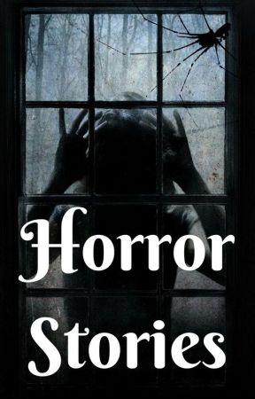 Creepy Horror Stories by CosmicAlfie