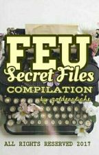 FEU Files Best Stories Compilation by glitchedk