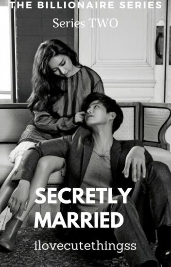 Secretly Married (S.#2)