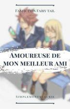 School fic Nalu : Amoureuse de mon meilleur ami ?  by LauriexFlg
