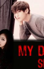 My Dear Slave[Kim Taehyung& Kim So Eun] by vkooktaehyungbts