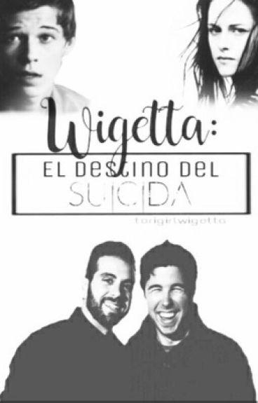 3 - El destino del suicida - Wigetta