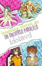 Un Universo Paralelo (IEGo) by idoiavd