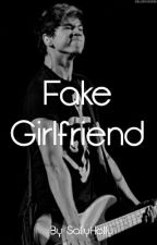 Fake girlfriend || Calum Hood by SallyHolly