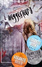 Weggesleurd [NL] // Winner vakantieboek 2017! by -moonlightbxbe