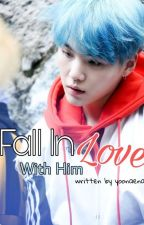 Fall In Love With Him by yoonaena