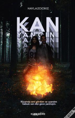 KAN YANGINI- Neyran Serisi 2 by haylazcicikiz