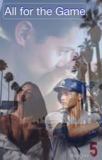 All For The Game || Corey Seager  by xox_toni