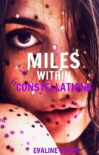 Miles Within Constellations by beautlies