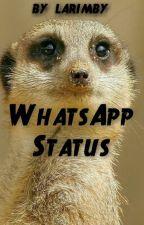 WhatsApp Status ^^ by larimby
