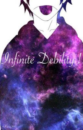 Infinite debility!! by XxAzulxXel