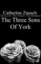 The Three Sons Of York by Awesomely_Evil