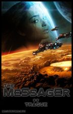 The Messager (Tome 2) - Traque by MeuuhMeuh
