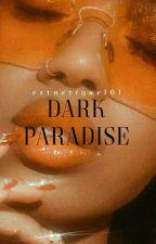 DARK PARADISE »  Reader x Bruce Wayne & Lex Luthor [COMPLETED] by esthetique101