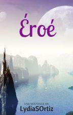Eroé by LydiaSOrtiz