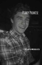 Pinky Promise? [Ziam] by alyssaralmasri