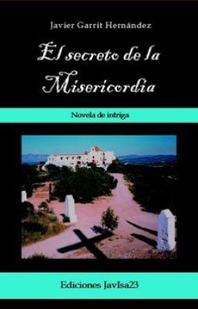 El secreto de la Misericordia by JavierGarrit